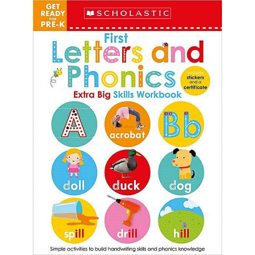Scholastic Early Learners: Get Ready for Pre-K Extra Big Skills Workbook: First Letters and Phonics, 68 Pages